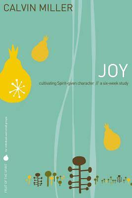 Fruit of the Spirit Study Series - Joy