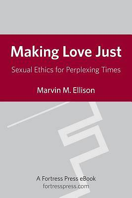 Making Love Just [Adobe Ebook]
