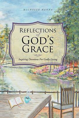 Reflections of Gods Grace