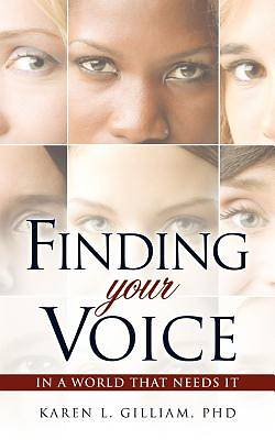 Picture of Finding Your Voice in a World That Needs It
