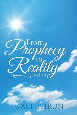 Picture of From Prophecy to Reality