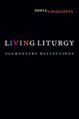 Living Liturgy: Elementary Reflections