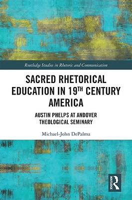 Picture of Sacred Rhetorical Education in 19th Century America