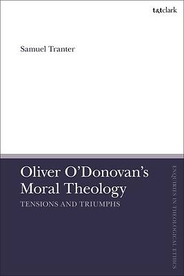 Picture of Oliver O'Donovan's Moral Theology