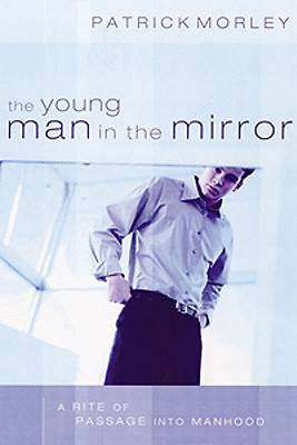 The Young Man in the Mirror