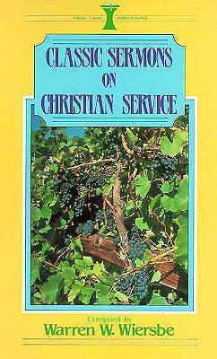 Classic Sermons on Christian Service