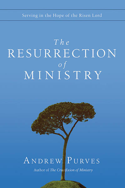 The Resurrection of Ministry