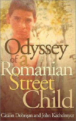 Odyssey of a Romanian Street Child