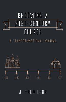 Picture of Becoming a 21st-Century Church