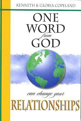 One Word from God Can Change Your Relationships