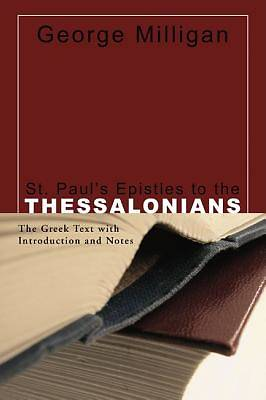 St. Pauls Epistles to the Thessalonians