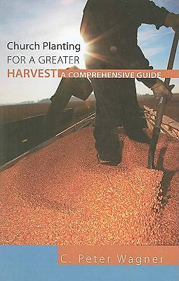 Church Planting for a Greater Harvest