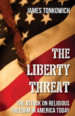 The Liberty Threat
