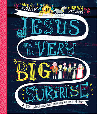 Picture of Jesus and the Very Big Surprise