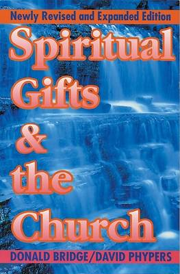 Spiritual Gifts and the Church