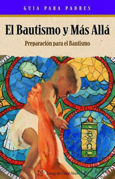 Baptism and Beyond Parent Booklet Spanish