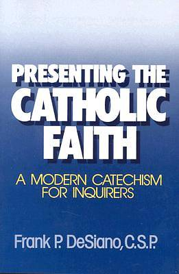 Presenting the Catholic Faith