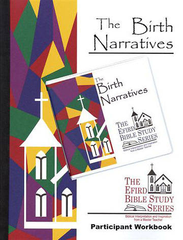 Efird Bible Study Series-  The Birth Narratives Individual Study Ind Kit
