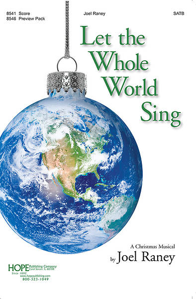 Let the Whole World Sing SATB Score Choral Book