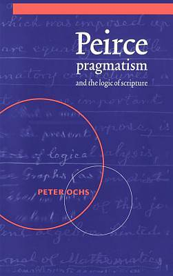 Picture of Peirce, Pragmatism, and the Logic of Scripture