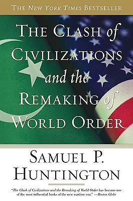 Picture of The Clash of Civilizations and the Remaking of World Order