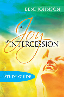 The Joy of Intercession Participants Guide