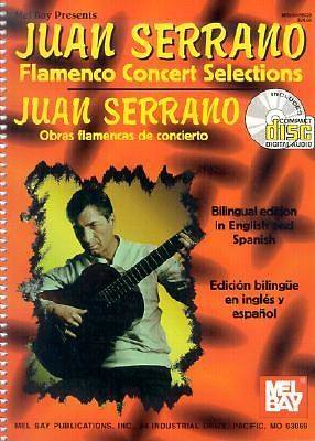 Juan Serrano; Flamenco Concert Selections/Obras Flamencas de Concierto With CD (Audio)