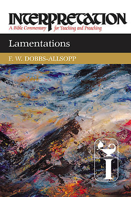 Interpretation Bible Commentary - Lamentations