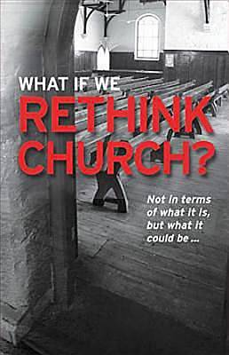 What If We ReThink Church Brochure (Package of 25)