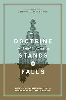 Picture of The Doctrine on Which the Church Stands or Falls