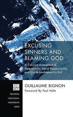 Picture of Excusing Sinners and Blaming God