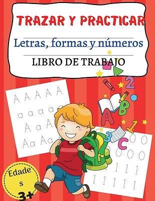 Picture of TRAZAR Y PRACTICAR Letras, formas y números LIBRO DE TRABAJO