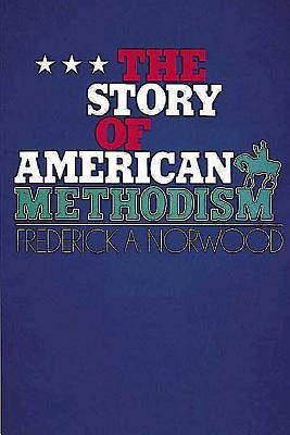Picture of The Story of American Methodism