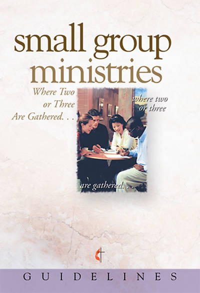 Picture of Guidelines for Leading Your Congregation 2009-2012 - Small Group Ministries