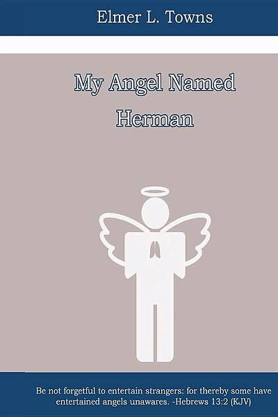 My Angel Named Herman