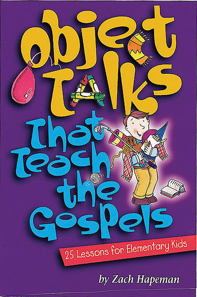 Object Talks That Teach the Gospels