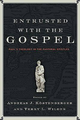 Picture of Entrusted with the Gospel