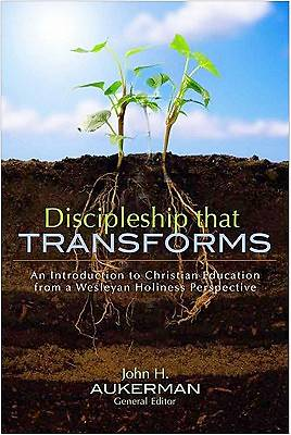 Discipleship That Transforms