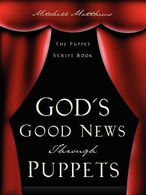 Gods Good News Through Puppets