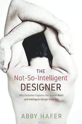 The Not-So-Intelligent Designer