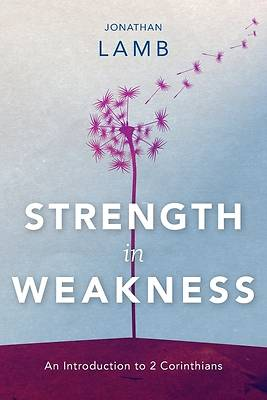 Picture of Strength in Weakness