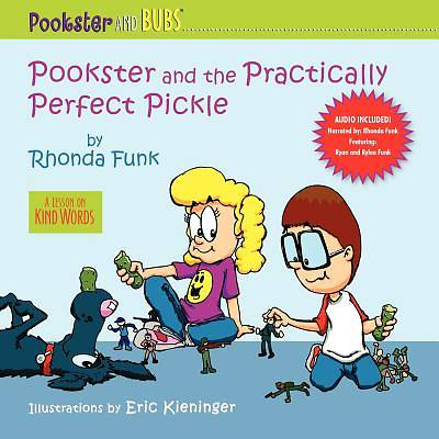 Pookster and the Practically Perfect Pickle (W/ CD)