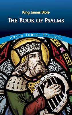The Book of Psalms Unabridged King James Version