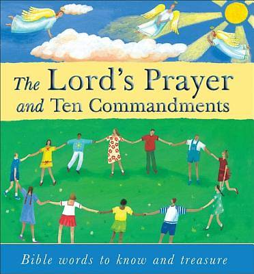 The Lords Prayer and Ten Commandments
