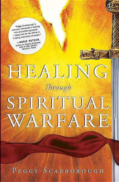 Picture of Healing Through Spiritual Warfare