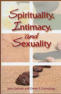 Spirituality, Intimacy, and Sexuality