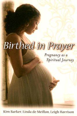 Birthed in Prayer