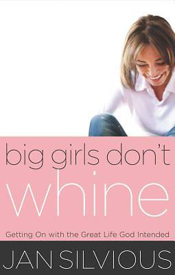 Big Girls Dont Whine