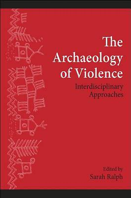 Picture of The Archaeology of Violence