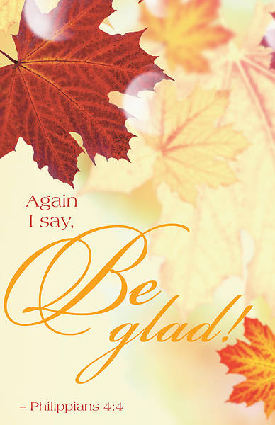 Be Glad Thanksgiving Bulletin (Pkg of 50)